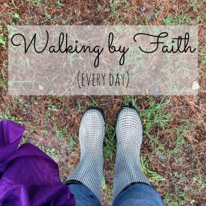 Walking by Faith @ Running in Circles